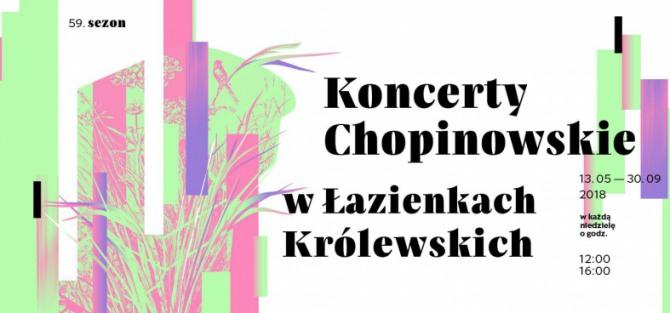 Koncerty Chopinowskie 2018: Anna Maria Stańczyk