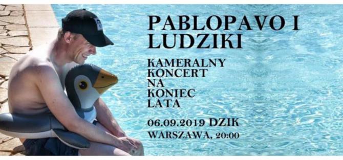 Koniec Lata: Pablopavo i Ludziki - koncert