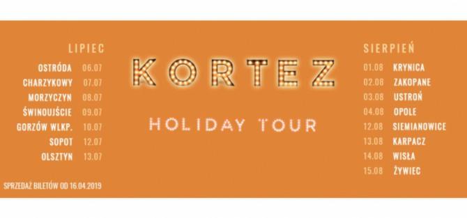 Kortez / Holiday Tour - koncert