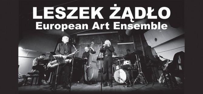 Leszek Żądło European Art Ensemble - koncert
