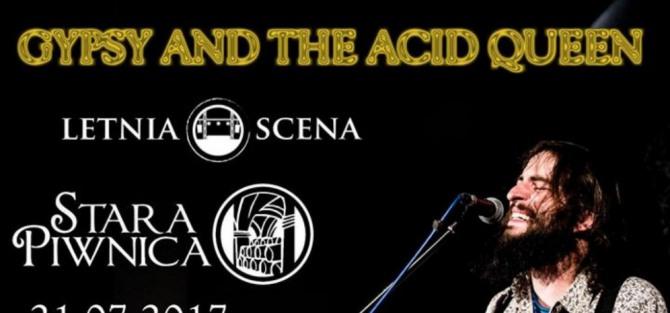 Letnia Scena w Starej Piwnicy - Gypsy and the Acid Queen - koncert