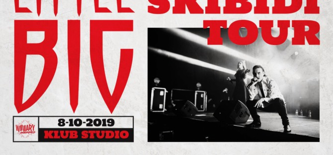 "Little Big ""Skibidi Tour"" - koncert"