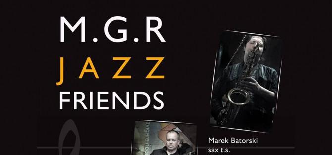 M.G.R. Jazz Friends - koncert