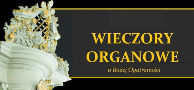 Międzynarodowy Festiwal - Wieczory organowe u Bożej Opatrzności
