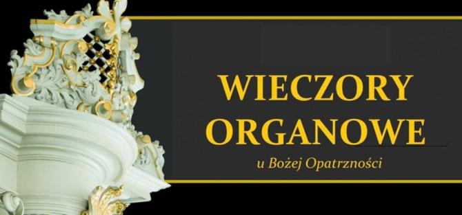 Międzynarodowy Festiwal - Wieczory organowe u Bożej Opatrzności - Tomasz Zebura