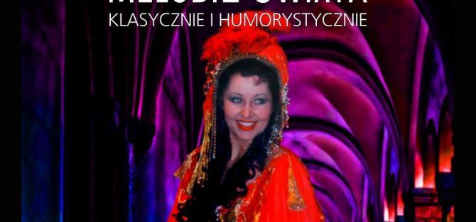 Najpiękniejsze Melodie Świata - Klasycznie i Humorystycznie - koncert