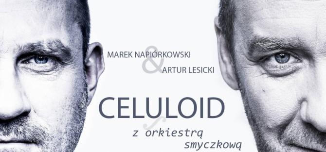 """Napiórkowski & Lesicki """"Celuloid z orkiestrą smyczkową"""" - koncert"""