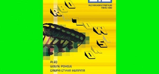 Obrazowisko 5.0 - Pleq, Wolne Pokoje, Grupa Etyka Kurpina