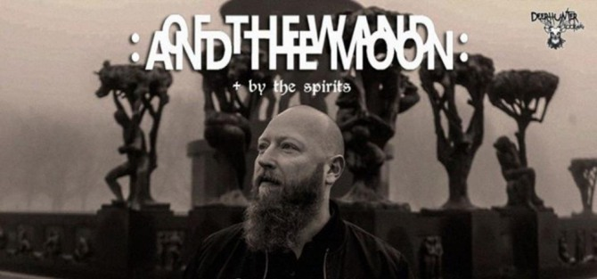 Of The Wand And The Moon/ Grift/ By The Spirits