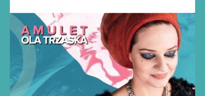 Ola Trzaska - Amulet, koncert