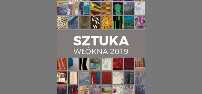 Otwarcie wystawy: Sztuka Włókna 2019