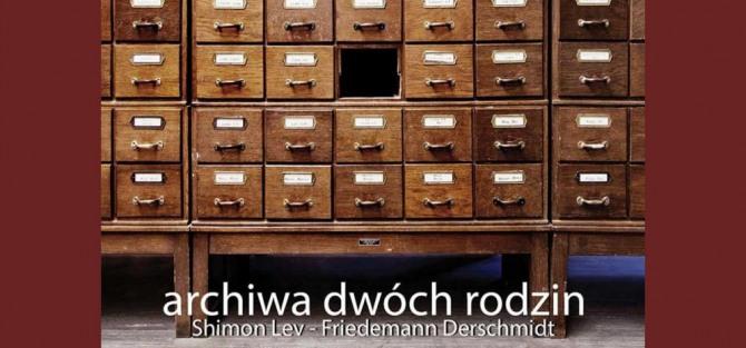 Otwarcie wystawy: Two Family Archives / Archiwa Dwóch Rodzin