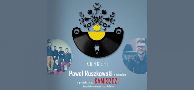 Paweł Ruszkowski - Kamiszczi: kaszubskie wiersze na jazz-folkowo