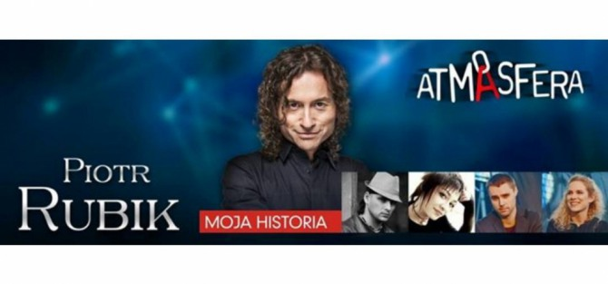 "Piotr Rubik - ""Moja Historia"""