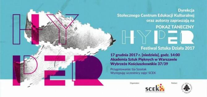 """Pokaz taneczny """"Hyper"""". Festiwal Sztuka Działa"""