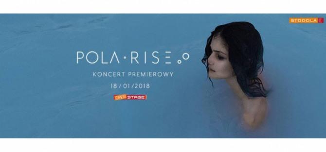 Pola Rise- koncert