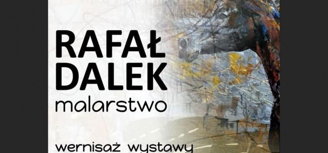Rafał Dalek - MALARSTWO