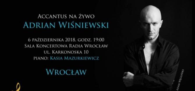 Recital Adriana Wiśniewskiego - Accantus na żywo