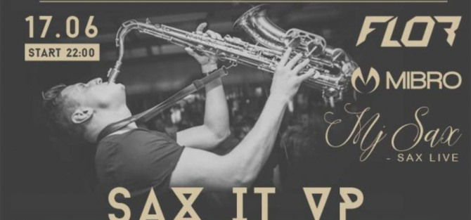 Sax iT Up / Flor / Mj Sax / Mibro