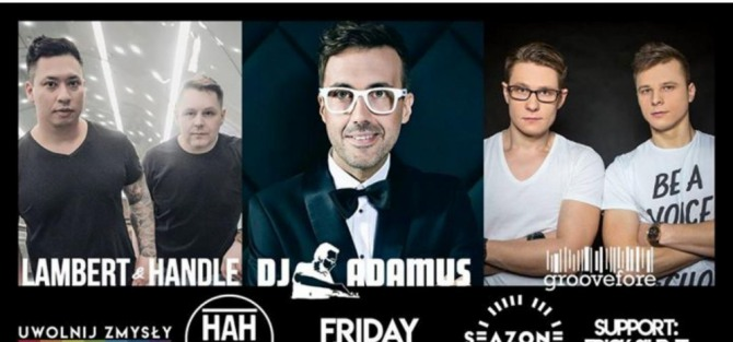 Seazone Night One: DJ Adamus , Groovefore, Lambert & Handle