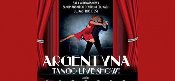 """Spektakl """"Argentyna"""""""