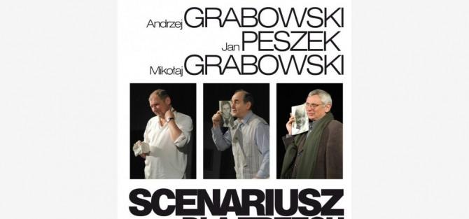 Spektakl: Scenariusz dla trzech aktorów