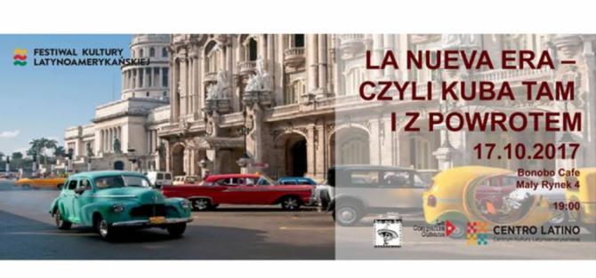"""Spotkanie """"La Nueva Era - czyli Kuba tam i z powrotem"""""""