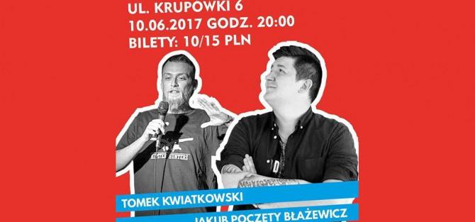 Stand up Tomasz Kwiatkowski i Jakub Poczęty- Błażewicz