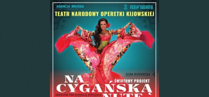 Teatr Narodowy Operetki Kijowskiej - Na cygańską nutę