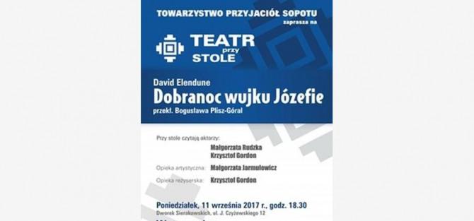 """Teatr przy Stole """"Dobranoc wujku Józefie"""" Davida Elenduna"""