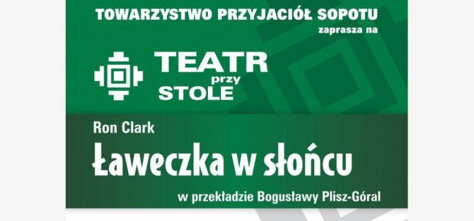 """Teatr przy Stole: Komedia Rona Clarka """"Ławeczka w słońcu"""""""