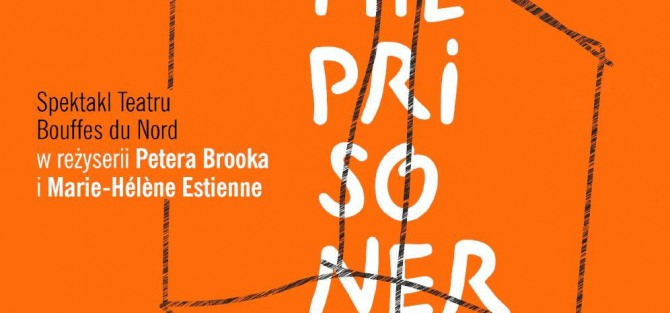 The Prisoner - Teatr Bouffes du Nord
