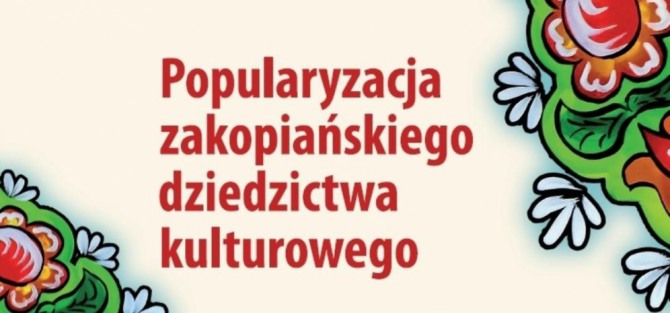 """Warsztaty """"Popularyzacja zakopiańskiego dziedzictwa kulturowego"""""""