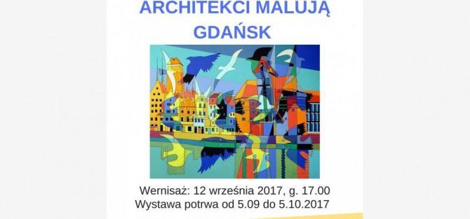 """Wernisaż Wystawy """"Architekci Malują Gdańsk"""""""