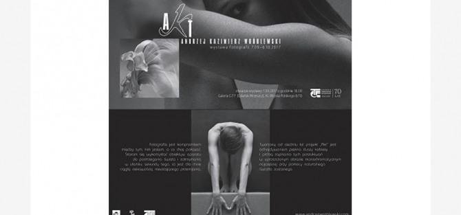 """Wernisaż Wystawy Fotografii Andrzeja Wróblewskiego """"AKT"""""""