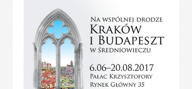 """Wernisaż wystawy """"Na wspólnej drodze. Kraków i Budapeszt w średniowieczu"""""""