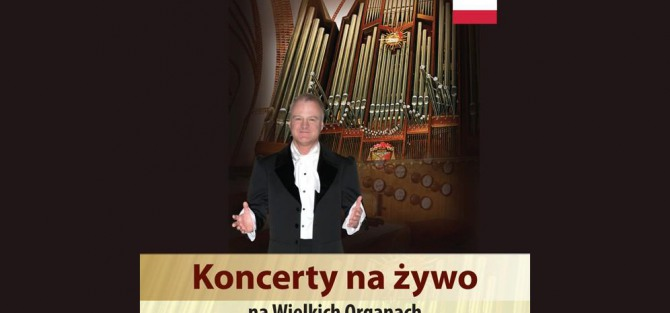 Wielkie Organy w Archikatedrze 2019 - koncert