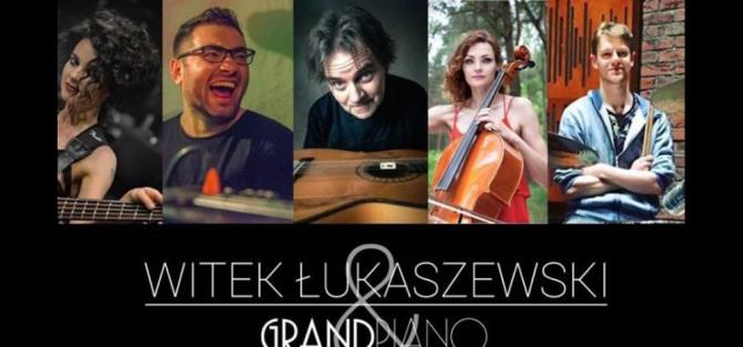Witek Łukaszewski & Grandpiano - koncert