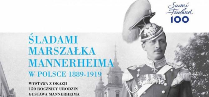 """Wystawa """"Śladami Marszałka Mannerheima w Polsce"""""""
