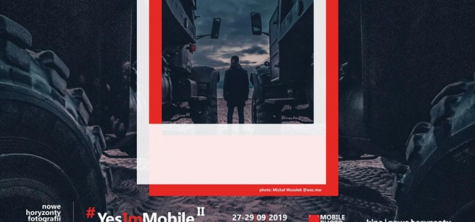 Yes, I'm Mobile - 2nd Mobile Photography Festival Wrocław 2019