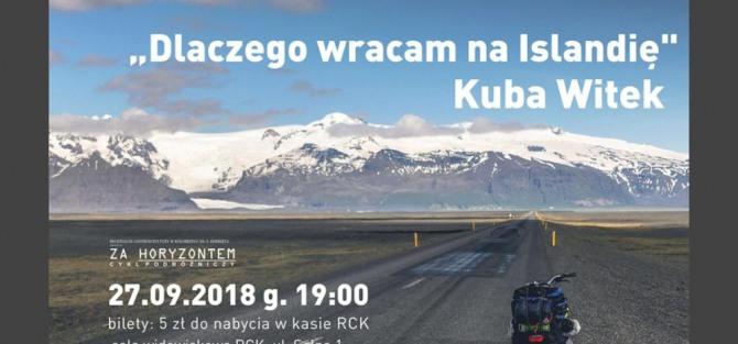 """Za Horyzontem: Kuba Witek """"Dlaczego wracam na Islandię"""""""