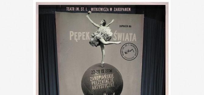 """Zakopiańskie Prezentacje Artystyczne """"Pępek Świata"""" - dzień 1"""