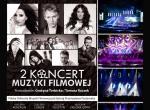 2 Koncert Muzyki Filmowej