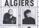Algiers - koncert