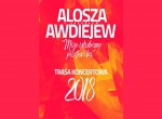 """Alosza Awdiejew / Koncert """"Moje ulubione piosenki"""""""