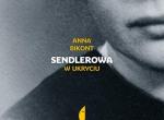 Anna Bikont, Sendlerowa. W ukryciu - 65. MDK