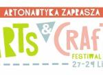 Arts&Crafts Festiwal - Festiwal sztuki i rzemiosła