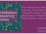 Bab Babardah Warsaw Live Sessions Day 1. - koncert