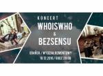 Bezsensu + Whoiswho - koncert