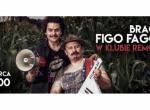 Bracia Figo Fagot - koncert